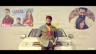 New Punjabi Songs 2016 Katal Parmish Verma Rumman Ahmed Full Hd Latest 2016