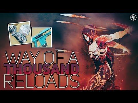 Way of a Thousand Reloads (Hunter Build) | Destiny 2 Forsaken