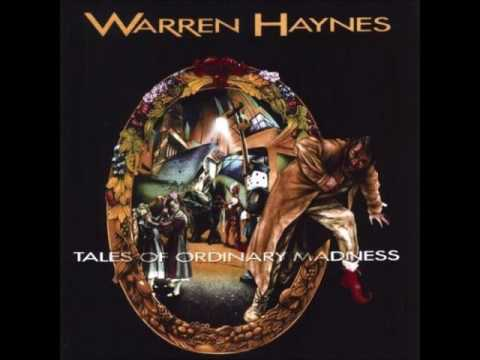Warren Haynes-Tattos And Cigarettes (Tales of Ordinary Madness)