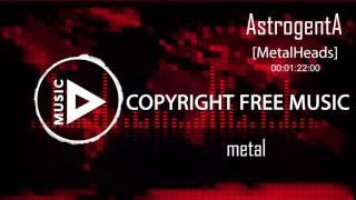 Astrogenta - Metalheads