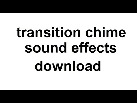 Transition Chime Sound Effects Download