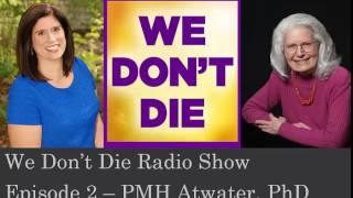 Repeat youtube video Episode 2 PMH Atwater PHD on We Don't Die Radio Show