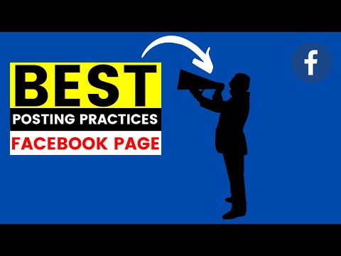 Best Practices For Posting On Your Facebook Page