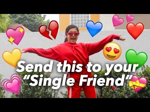 Send This To Your SINGLE Friend Without Any Context | Ranz And Niana