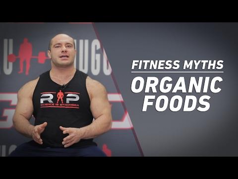 Fitness Myths | Organic Foods | JTSstrength.com