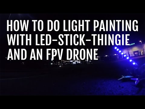 How to light paint text with fpv drone