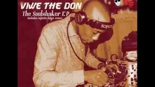 Viwe The Don presents The Soulshaker Main Shake Mix Unofficial Video