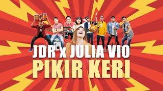 Jakarta Dangdut Revolution x Julia Vio - Pikir Keri (Official Music Video)