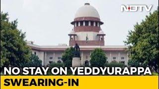 Won't Stop Yeddyurappa Swearing-In, Says Top Court In Overnight Hearing