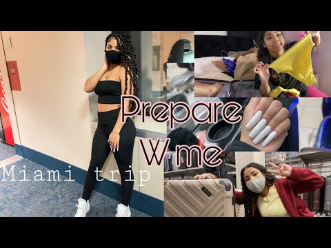 Preparing & packing for my MIAMI TRIP ( Shopping,Nails,Hair, & more!!)