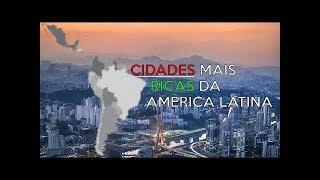 TOP 10 Cidades mais ricas de América Latina 2017