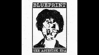 BLUEPRINT - The Asterisk Era [2019 Hardcore Punk]