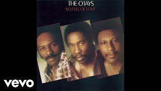 The O'Jays - Use Ta Be My Girl (Audio)