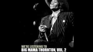 Big Mama Thornton  -  Willie Mae