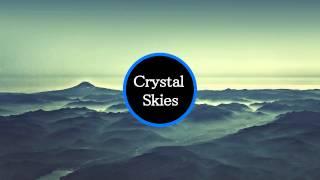 [Dubstep]: Crystal Skies ft. Abigail - Infinite (Original Mix)
