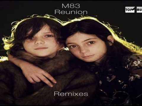M83 -- Reunion (Mylo Remix)