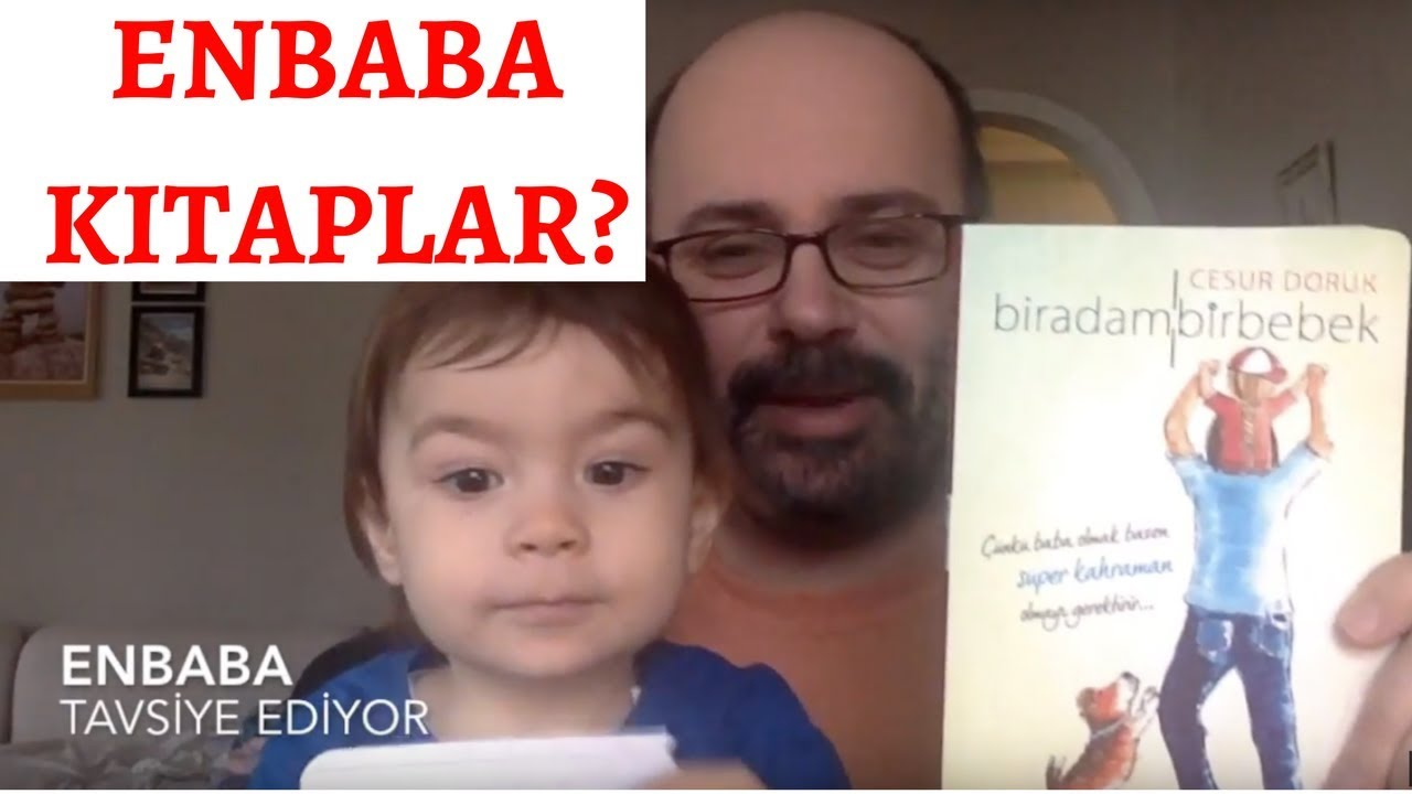 Bir adam bir bebek Yazar Cesur Doruk ENBABA Kitap Tavsiye