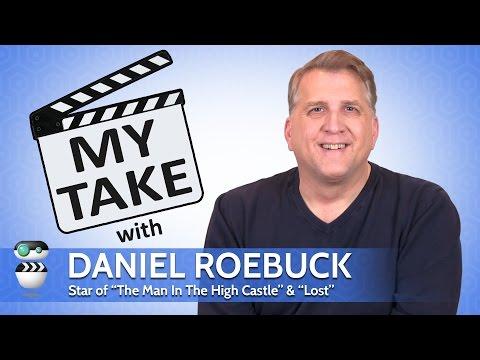 My Take  Daniel Roebuck