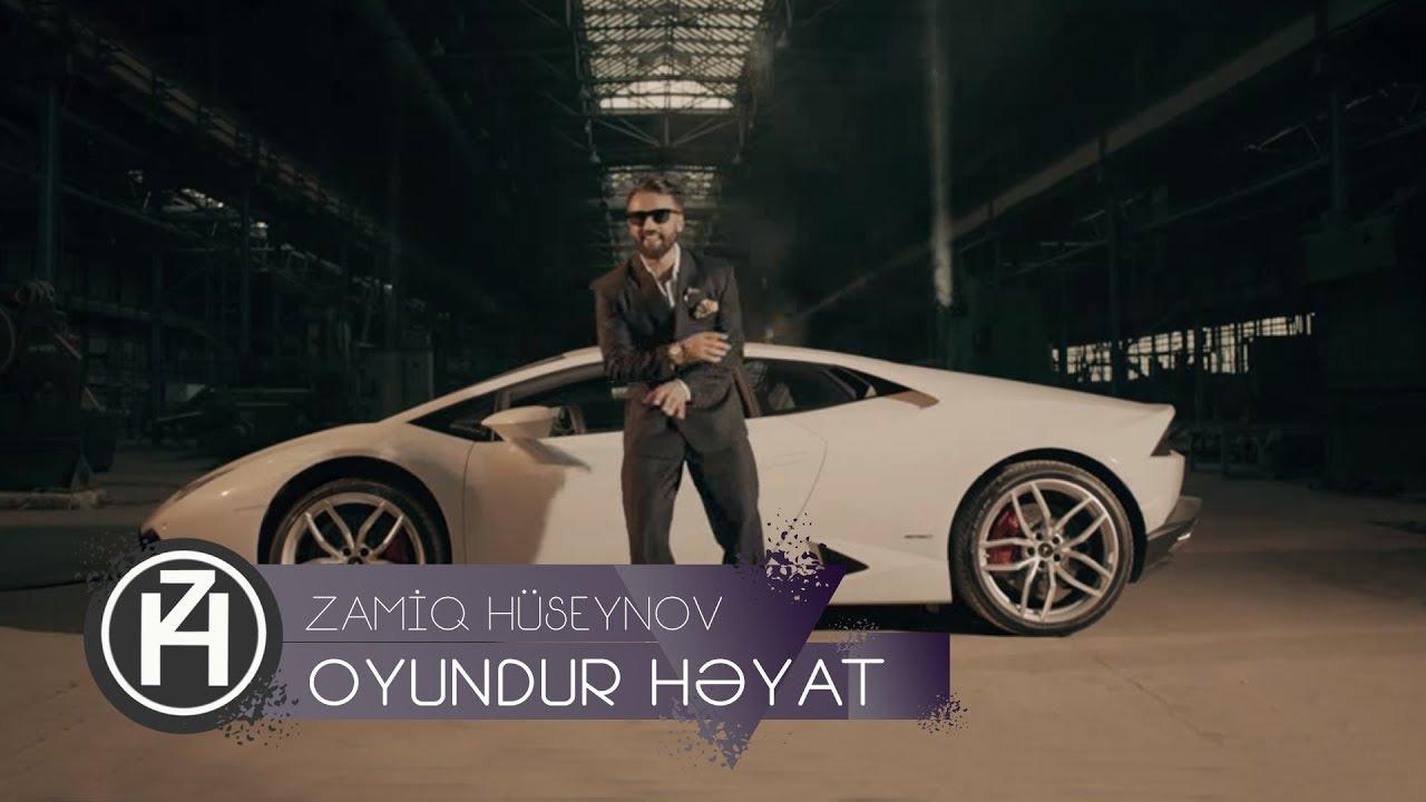 Zamiq Hüseynov - Oyundur Həyat