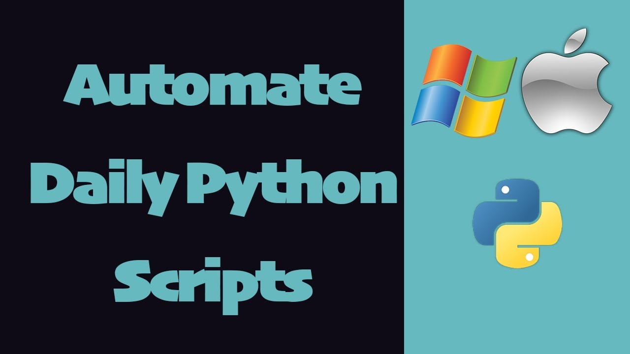How to Automate a Python Script to Run Daily