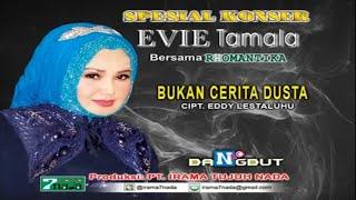 Evie Tamala - Bukan Cerita Dusta