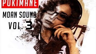 Pokimane Moan Sound Vol. 3 | TheColdMen