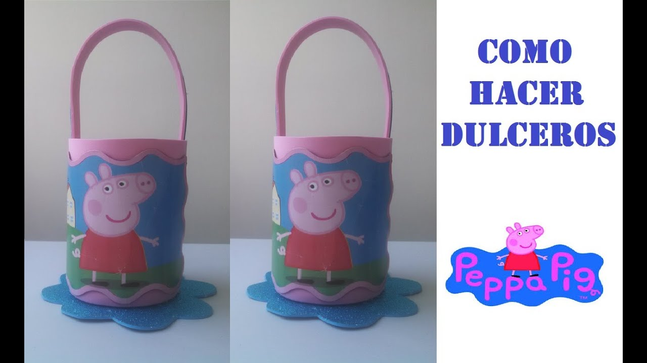 8592df672 COMO HACER DULCERO PEPPA PIG DE FOAMY - YouTube