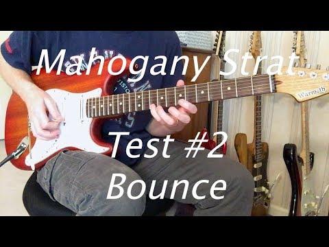 Mahogany Strat Test #2 - Bounce