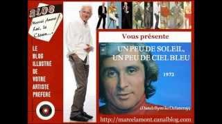 Marcel Amont - Un peu de soleil, un peu de ciel bleu - 1972