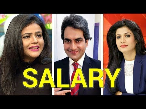 Top 10 Highest Paid Indian News Anchors In 2018 Tv News Anchors Salary Per  Month by