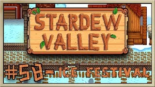 Stardew Valley - [Inn's Farm - Episode 58] - Ice Festival [60FPS]