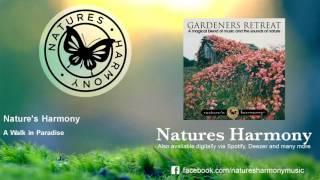 Nature's Harmony - A Walk in Paradise