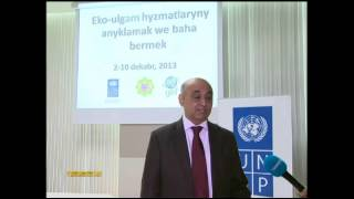 The workshop on determination and evaluation of ecosystem services was held in Turkmenistan