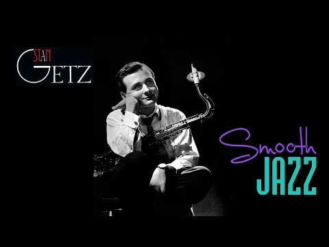 More Smooth Jazz with Stan Getz (Full Album)