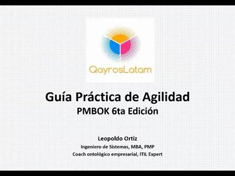 WEBINAR - La Agilidad en la Gestión de Proyectos: Basado en PMBOK 6