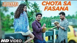 Arijit Singh: Chota Sa Fasana lyrics Video Song | Karwaan | Irrfan Khan | DulQuer Salmaan | Mithila