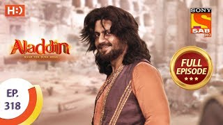 Aladdin - Ep 318 - Full Episode - 4th November, 2019