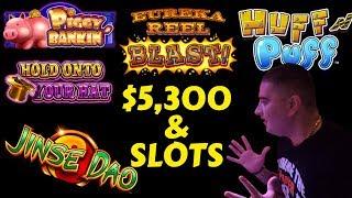 $5300 vs High Limit Huff N Puff, Piggy Bankin, Hold Onto Your Hat, Eureka Blast & Jins Dao Slots
