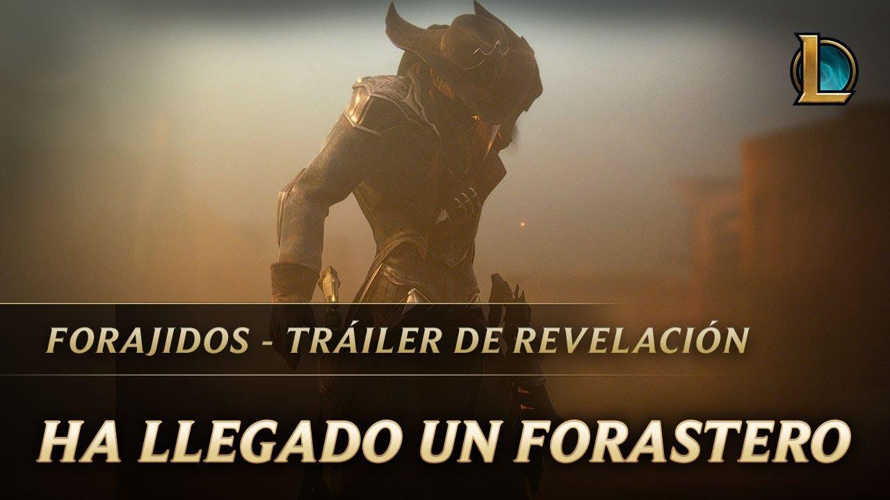 Ha llegado un forastero a la ciudad | Revelación de Forajidos - League of Legends