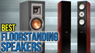 8 Best Floorstanding Speakers 2017