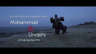 Mohammad & Urvashi | Trailer | Vivek Agnihotri | Releasing 24th April