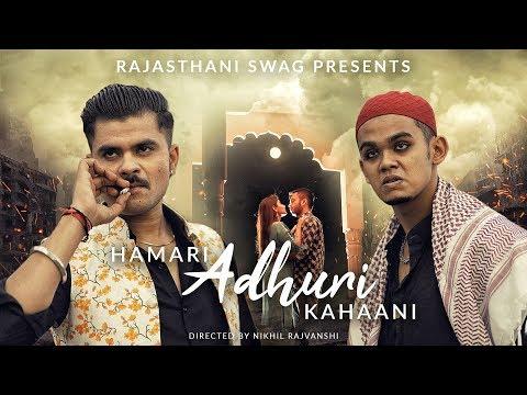 Hamari Adhuri Kahaani - Short Film | Trailer | Garvit Pandey | Mayank Mishra | Rajasthani Swag