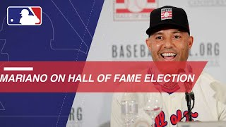 Mariano Rivera on being elected to the Hall of Fame