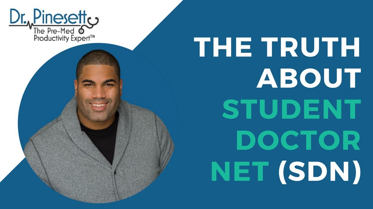 The Truth About Student Doctor Net (SDN)