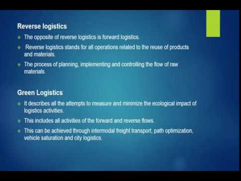 Logistics types and functionalities