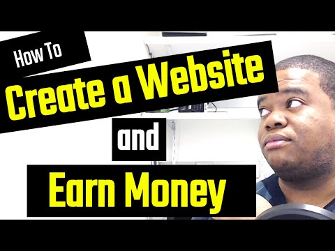 Create a Website and Earn Money (2020)