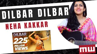 Dilbar Dilbar Guitar Lesson | Simple and Easy Chords | Neha kakkar | Musicwale