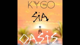 Kygo ft. Sia - Oasis (Remastered Studio Version)