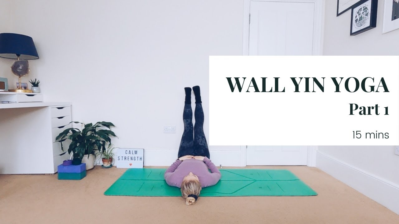 WALL YIN YOGA | 15min Part 1 || KATIE SILVER