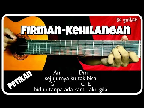 Chord Gitar (FIRMAN-KEHILANGAN) Petikan